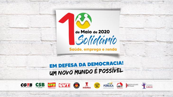1° de Maio Solidário - Em defesa da saúde, emprego e renda