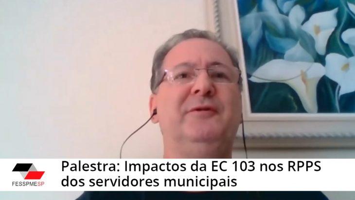 Videoconferência Especial FESSPMESP: Impactos da EC 103 nos RPPS dos servidores municipais