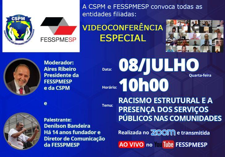 Videoconferência Especial FESSPMESP ao vivo na próxima quarta-feira, com palestra sobre o Racismo Estrutural, participe