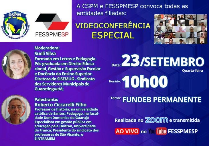 """FESSPMESP e CSPM convocam todos os sindicatos filiados para mais uma Videoconferência Especial com palestra: """"Fundeb Permanente"""""""