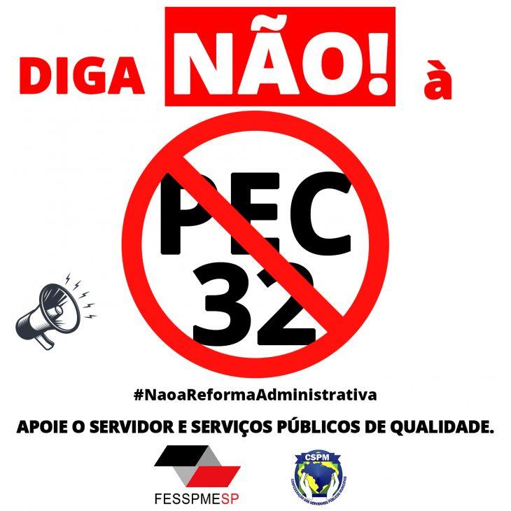 FESSPMESP lança campanha contra a PEC 32