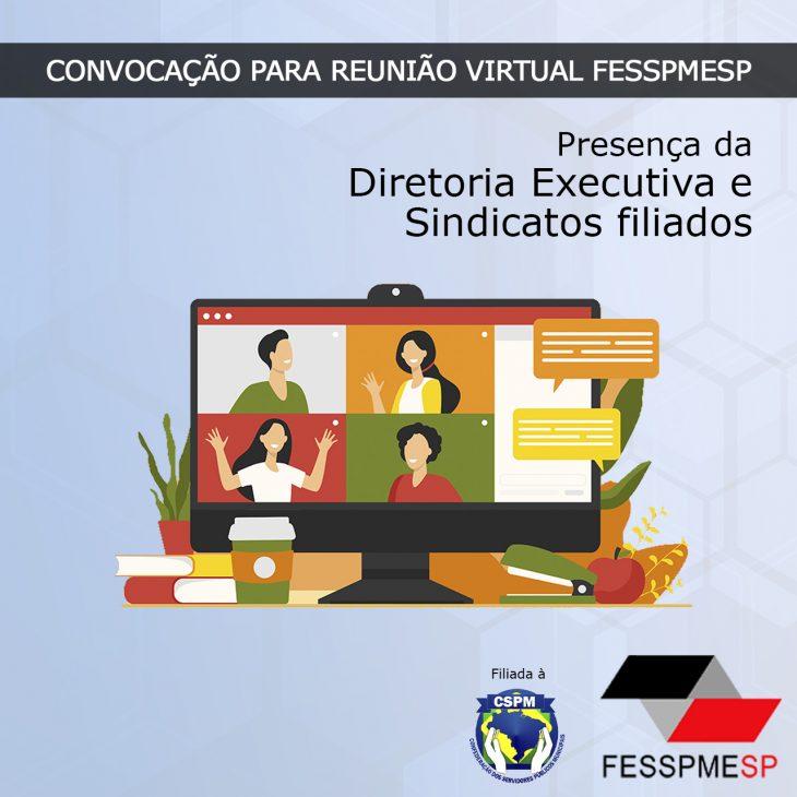 Convocação da reunião virtual da Diretoria Executiva com a presença dos sindicatos filiados