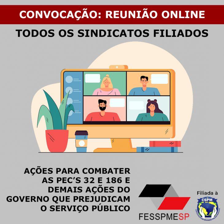 Convocação de reunião virtual da diretoria executiva FESSPMESP e da CSPM e todas as entidades filiadas