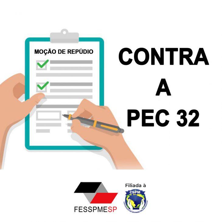 Moção de Repúdio contra a PEC 32